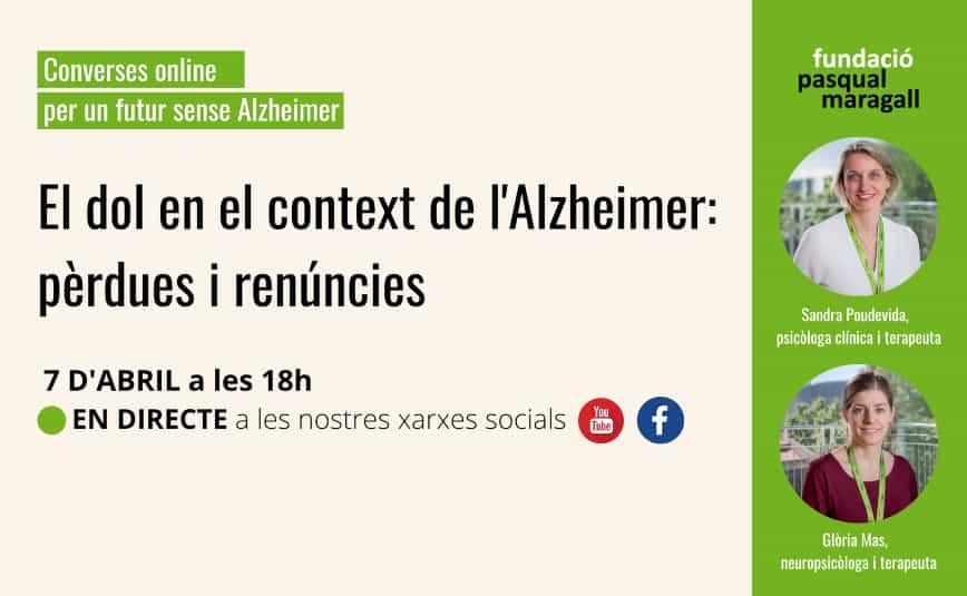 El dol en el context de l'Alzheimer: pèrdues i renúncies