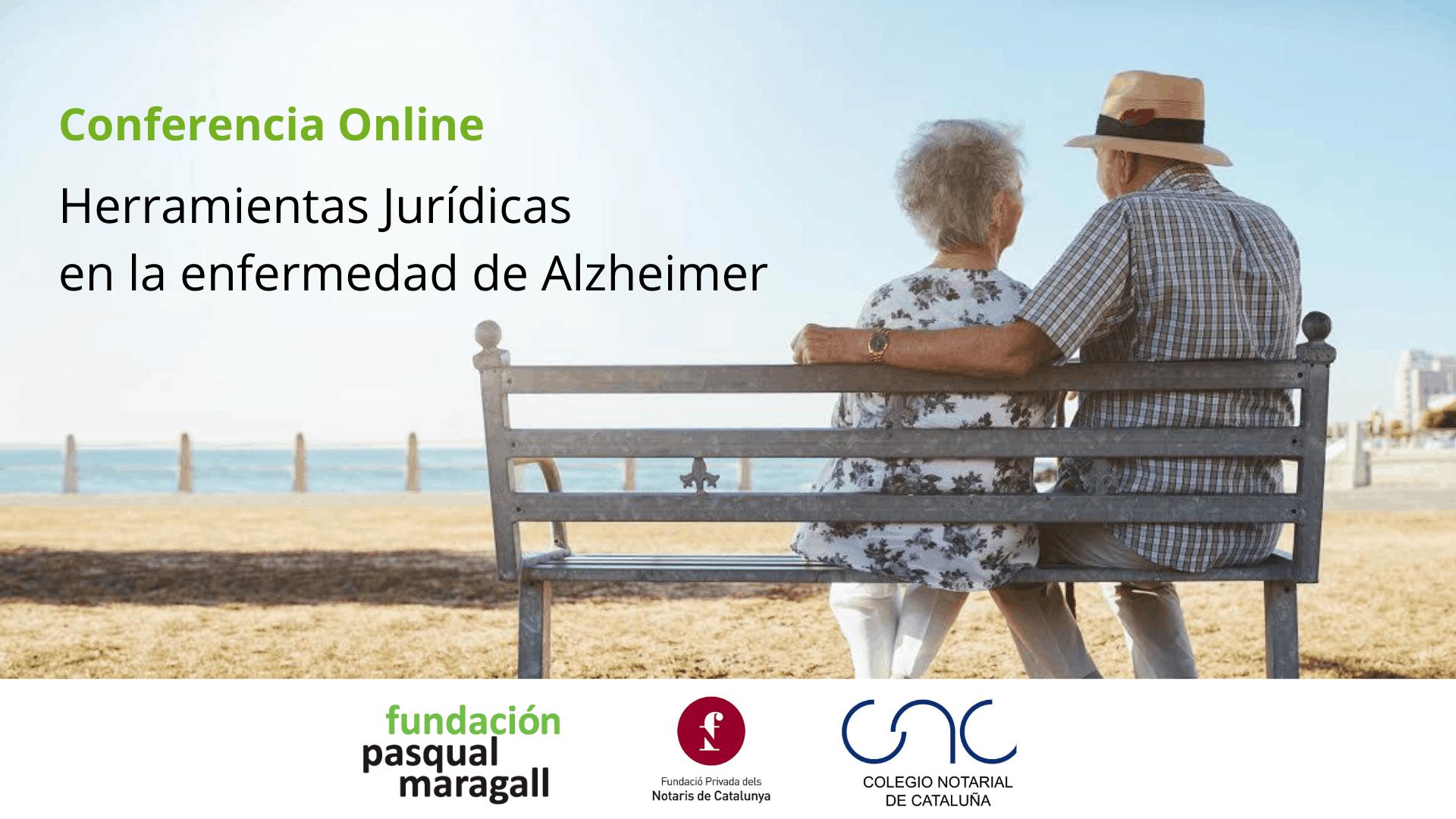 Conferencia online Herramientas Jurídicas en la enfermedad de Alzheimer