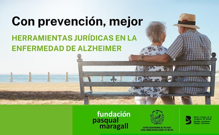 """""""Con prevención, mejor"""". Asesoramiento jurídico en la enfermedad de Alzheimer"""